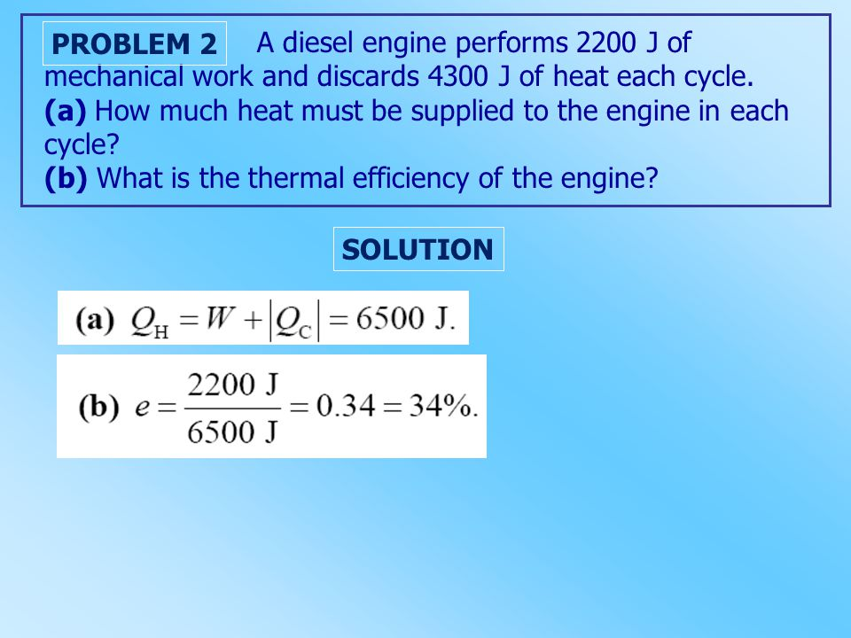 A diesel engine performs 2200 J of