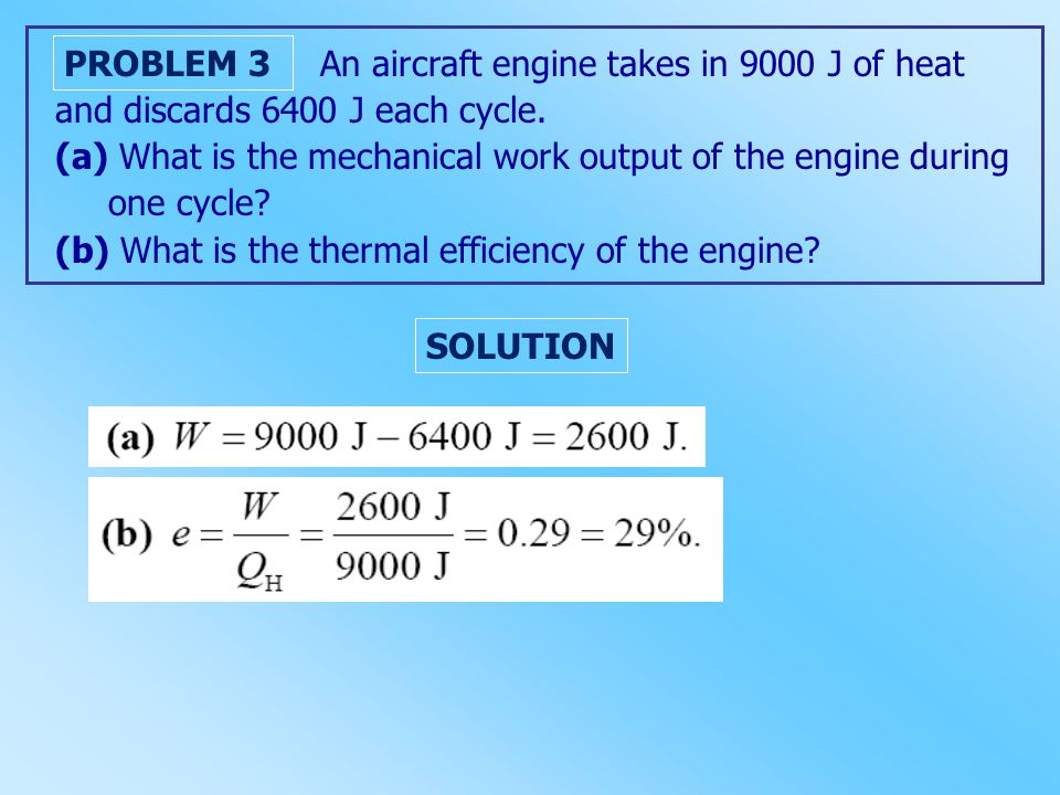 An aircraft engine takes in 9000 J of heat