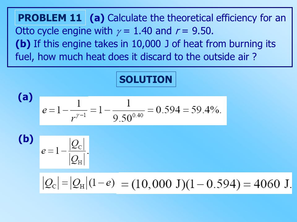 (a) Calculate the theoretical efficiency for an