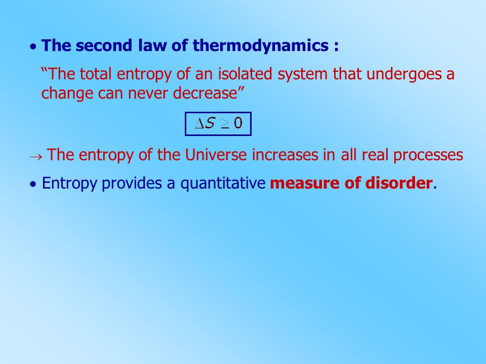  The second law of thermodynamics :