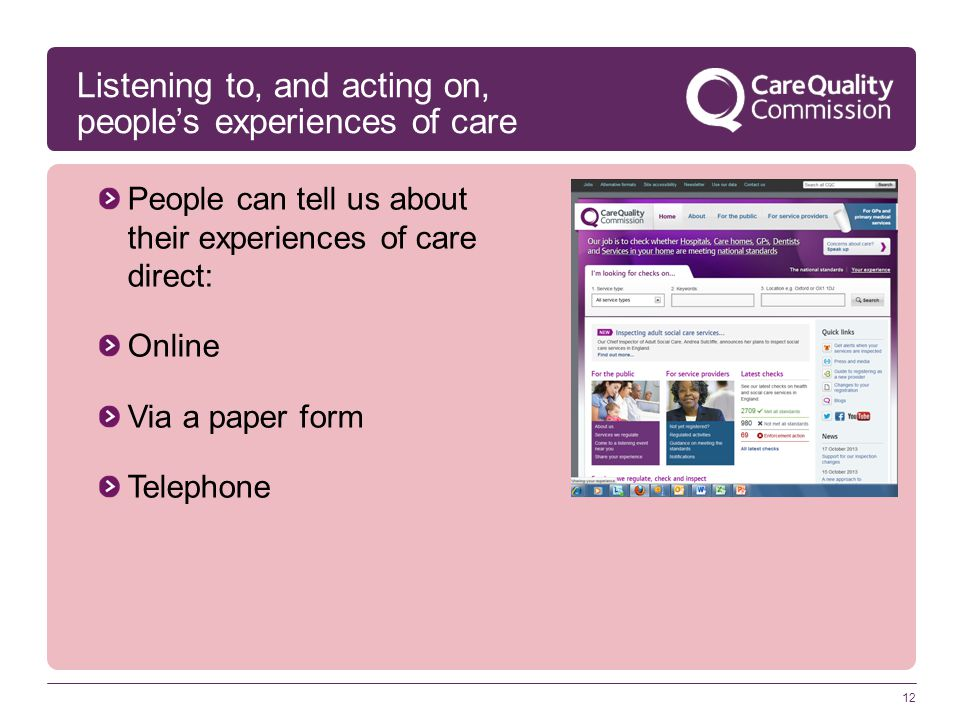 Listening to, and acting on, people's experiences of care