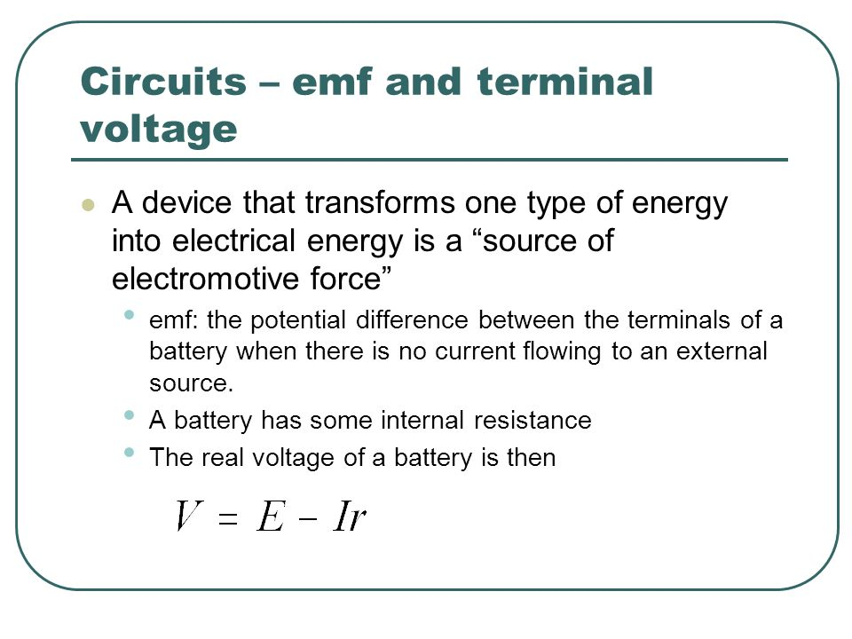 Circuits – emf and terminal voltage