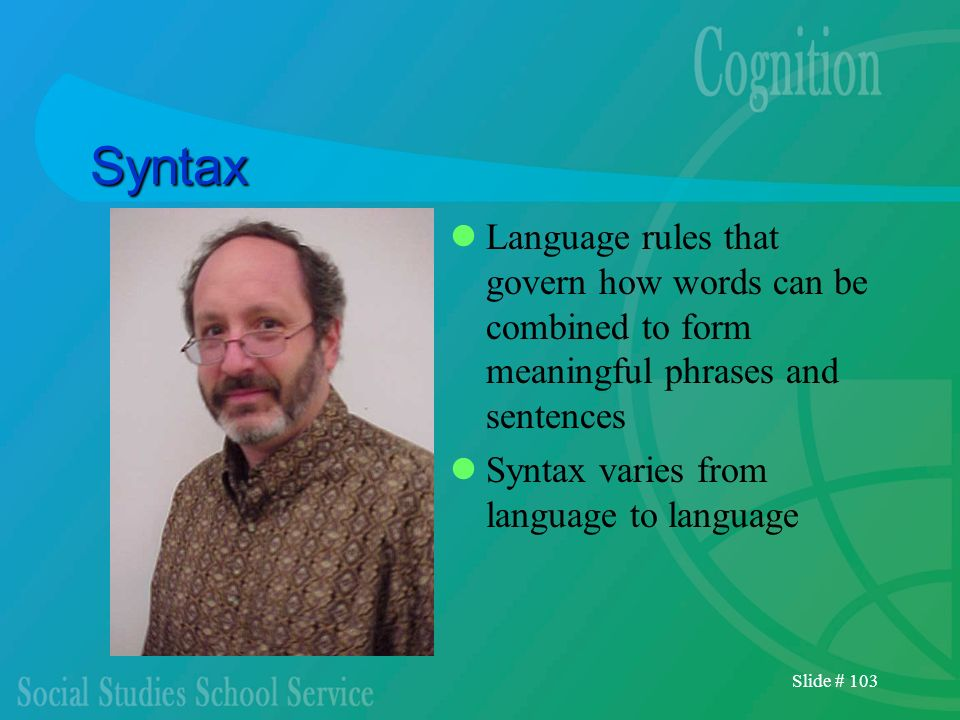 Syntax Language rules that govern how words can be combined to form meaningful phrases and sentences.