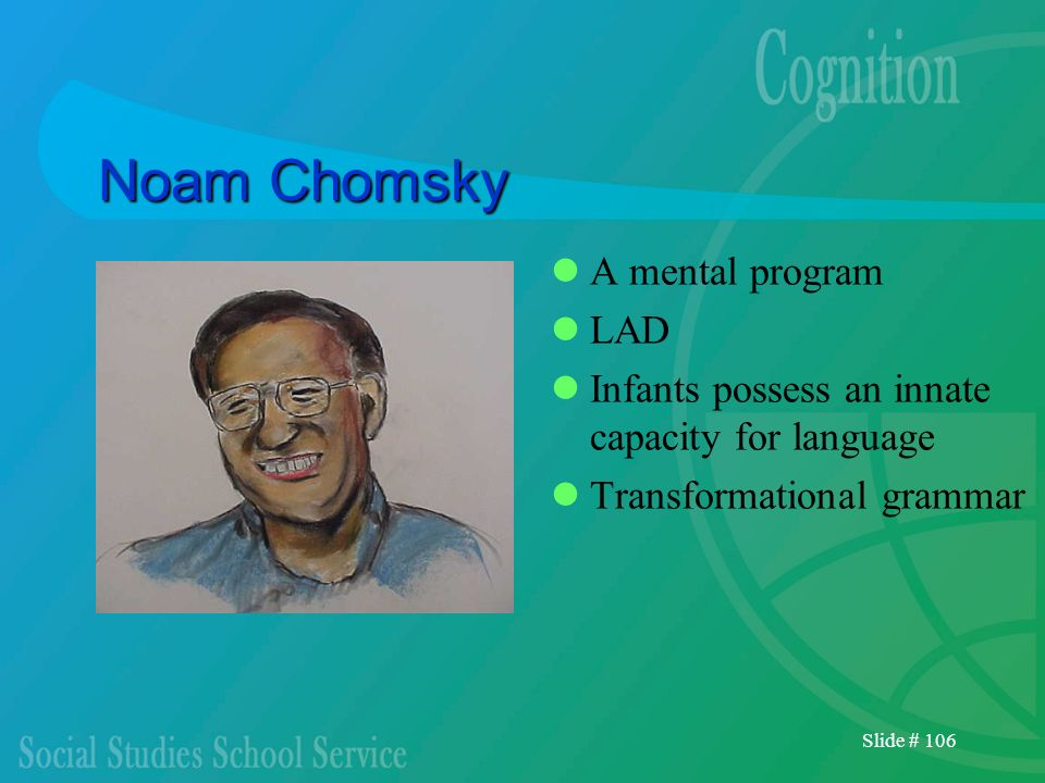 Noam Chomsky A mental program LAD