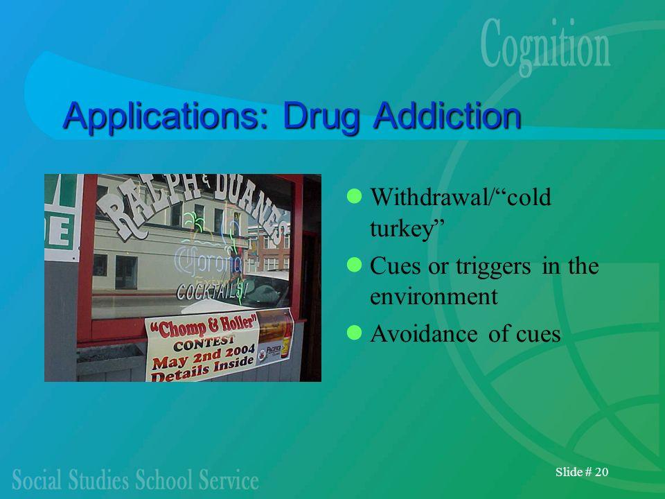 Applications: Drug Addiction
