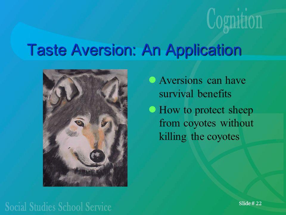 Taste Aversion: An Application