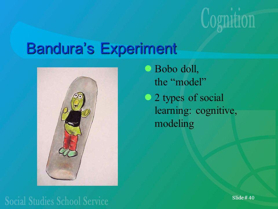 Bandura's Experiment Bobo doll, the model