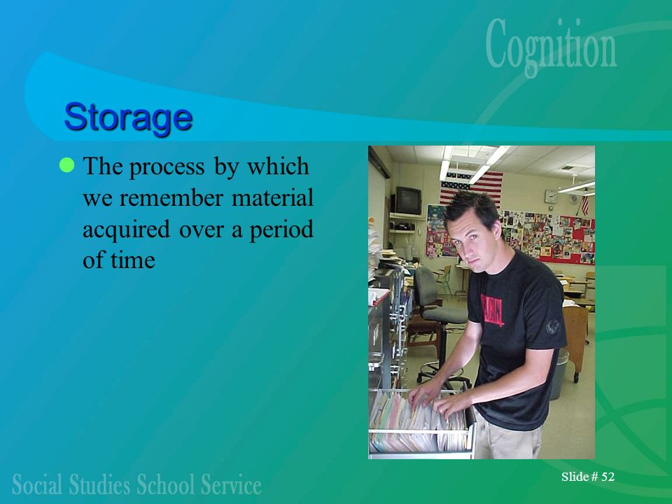 StorageThe process by which we remember material acquired over a period of time.