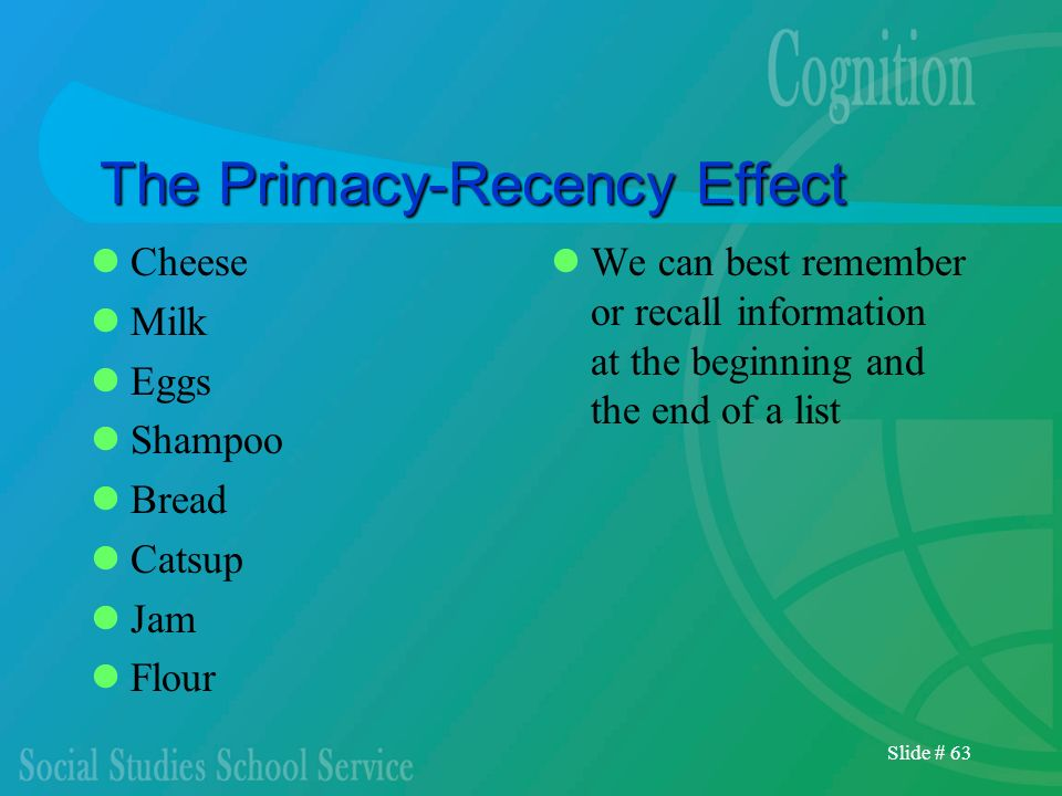 The Primacy-Recency Effect