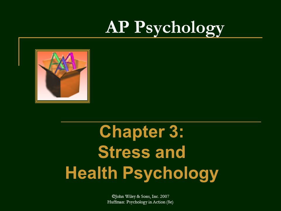 Chapter 3: Stress and Health Psychology