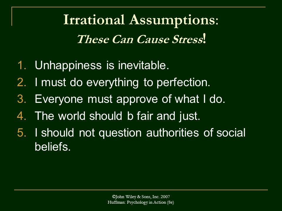 Irrational Assumptions: These Can Cause Stress!