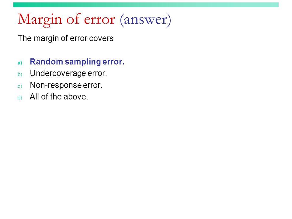 Margin of error (answer)