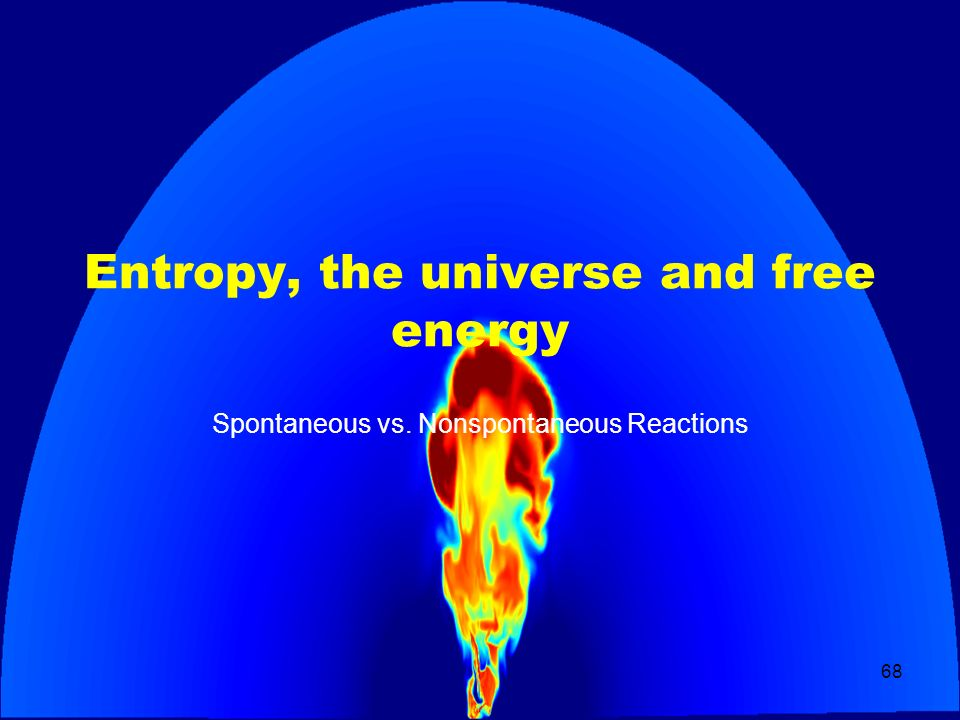 Entropy, the universe and free energy