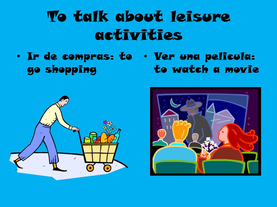 To talk about leisure activities