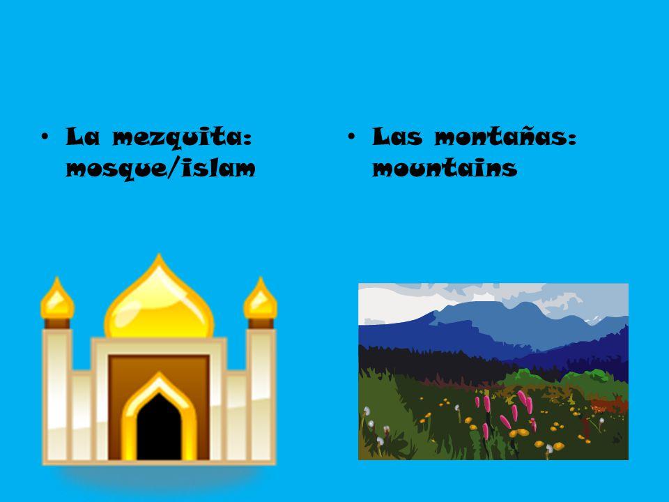 La mezquita: mosque/islam
