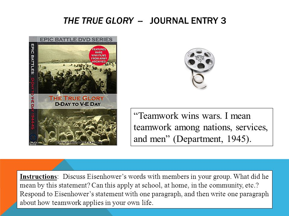 The True Glory -- Journal entry 3