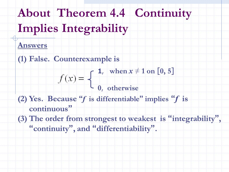 About Theorem 4.4 Continuity Implies Integrability