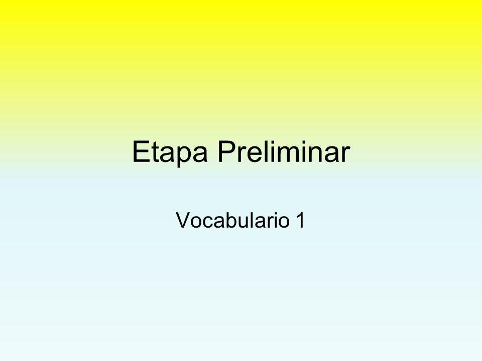 Etapa Preliminar Vocabulario 1