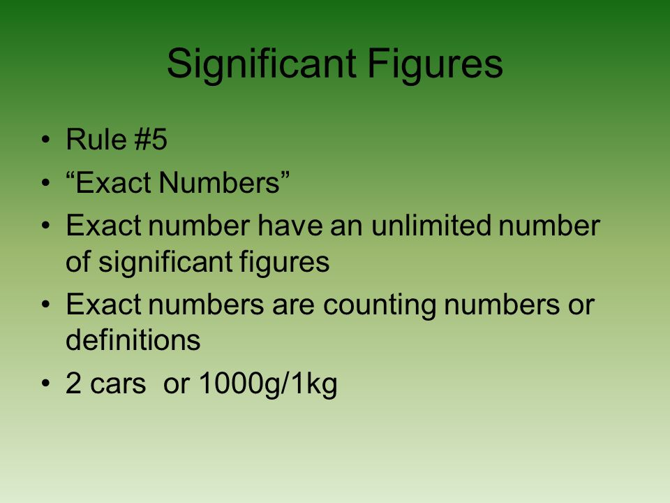 Significant Figures Rule #5 Exact Numbers
