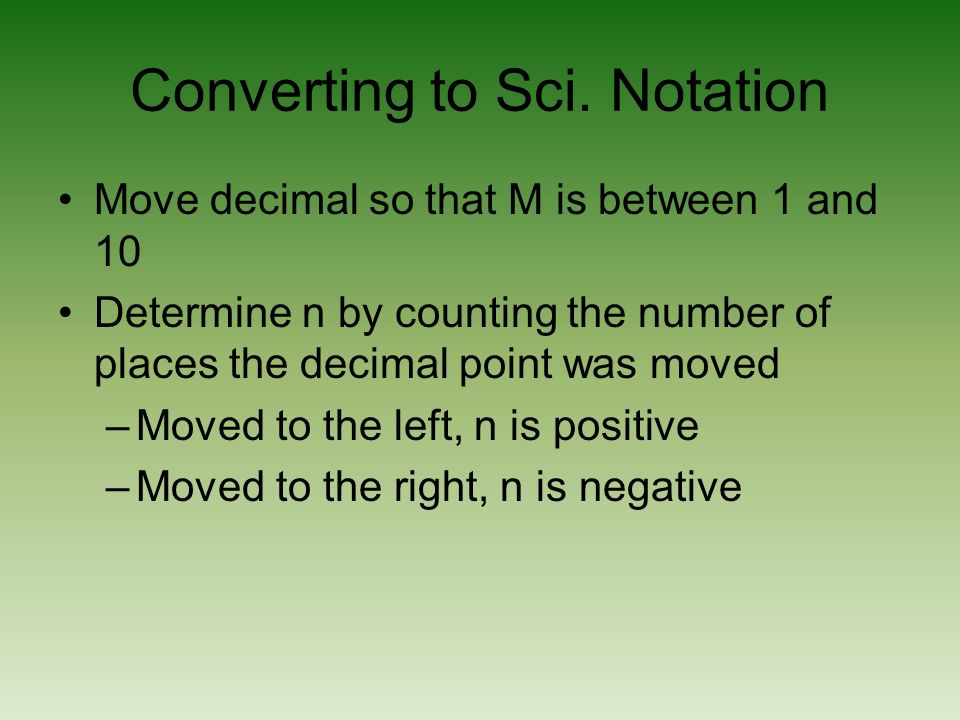 Converting to Sci. Notation