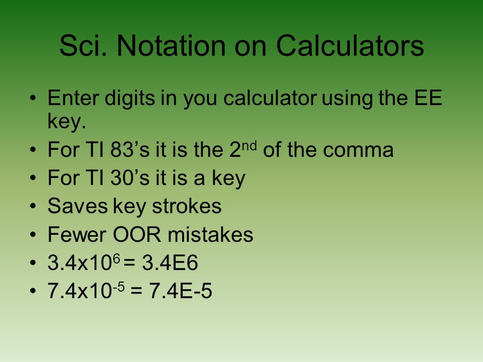 Sci. Notation on Calculators