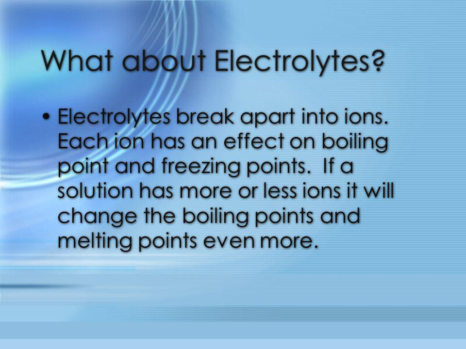 What about Electrolytes