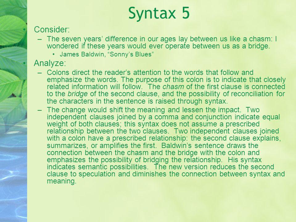 Syntax 5 Consider: Analyze: