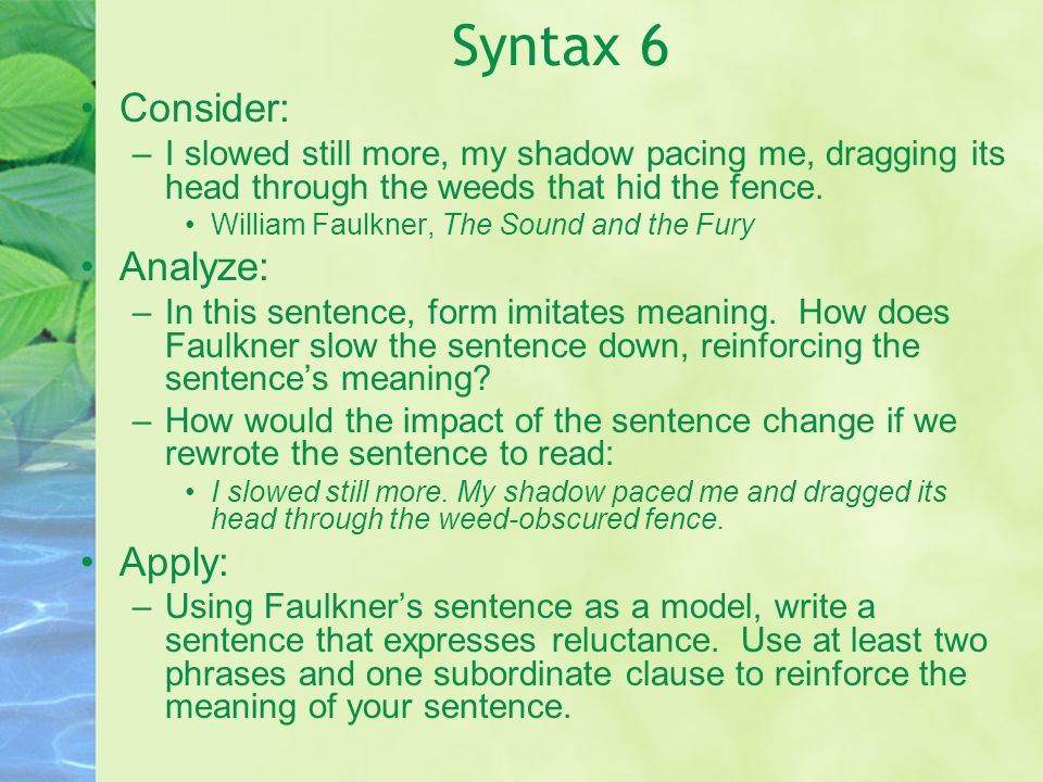 Syntax 6 Consider: Analyze: Apply: