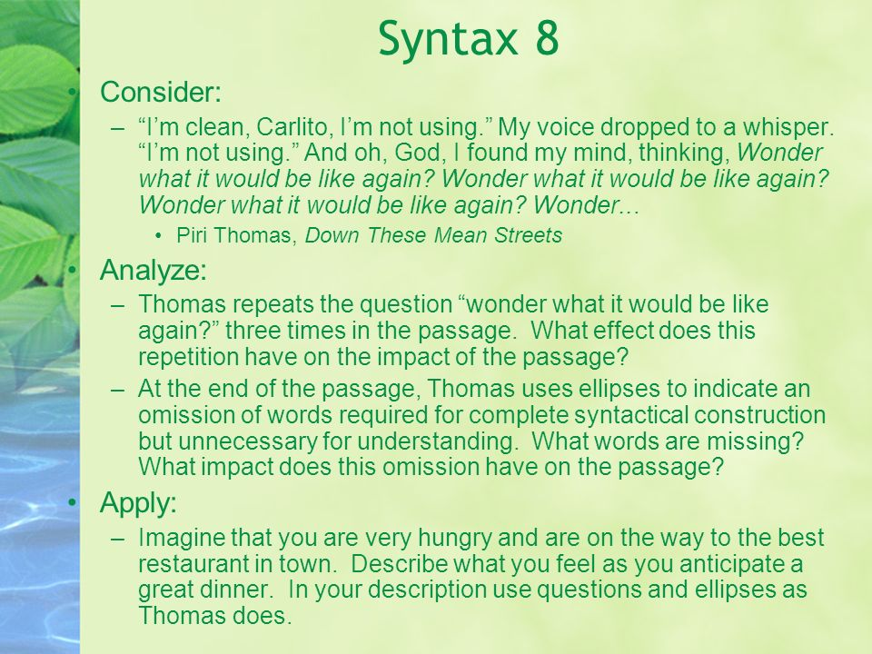 Syntax 8 Consider: Analyze: Apply: