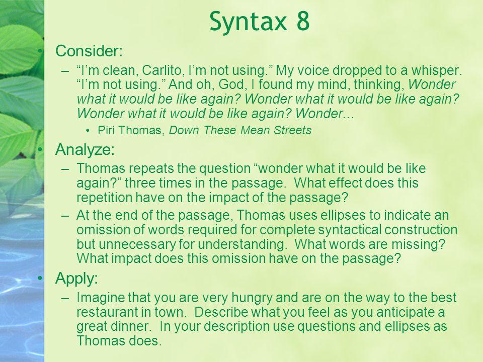 Syntax 8 Consider: Analyze: Apply:
