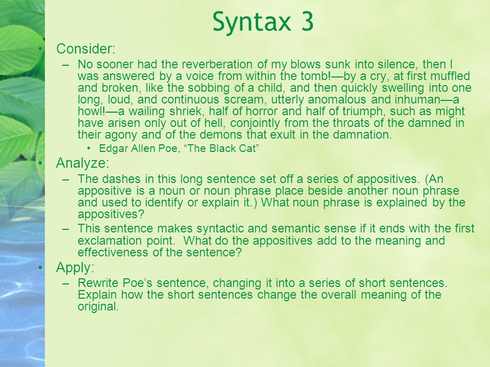 Syntax 3 Consider: Analyze: Apply: