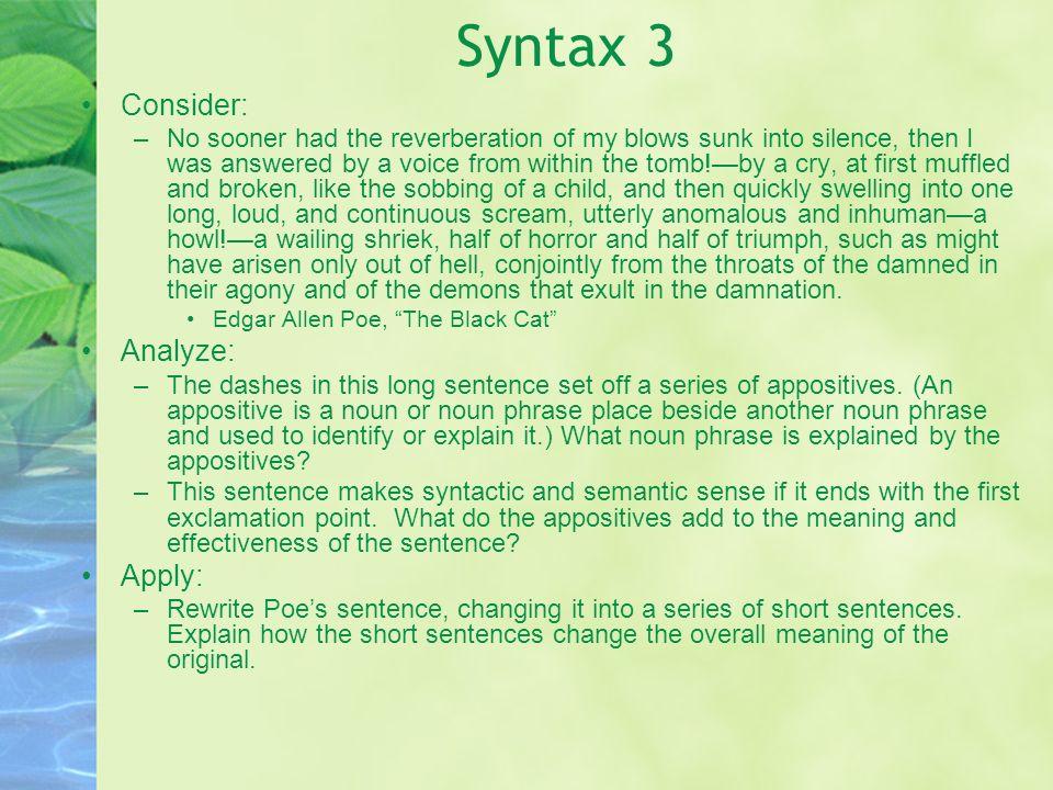 Syntax 3 Consider: Analyze: Apply: