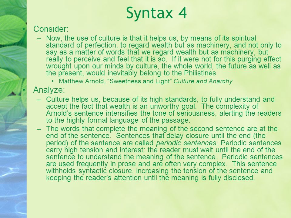 Syntax 4 Consider: Analyze: