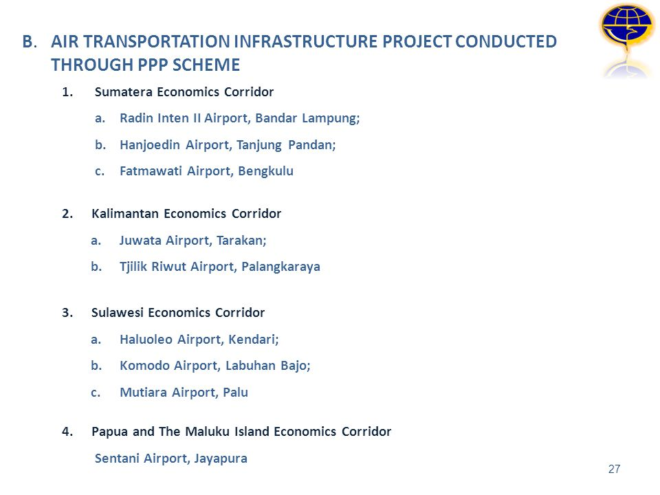 B. AIR TRANSPORTATION INFRASTRUCTURE PROJECT CONDUCTED THROUGH PPP SCHEME