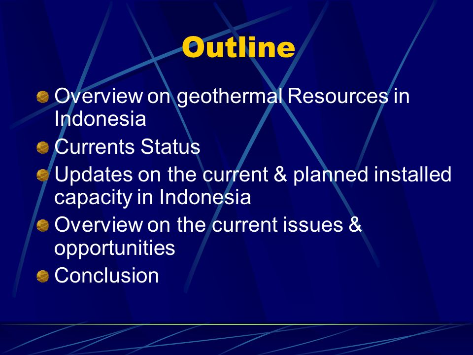 Outline Overview on geothermal Resources in Indonesia Currents Status