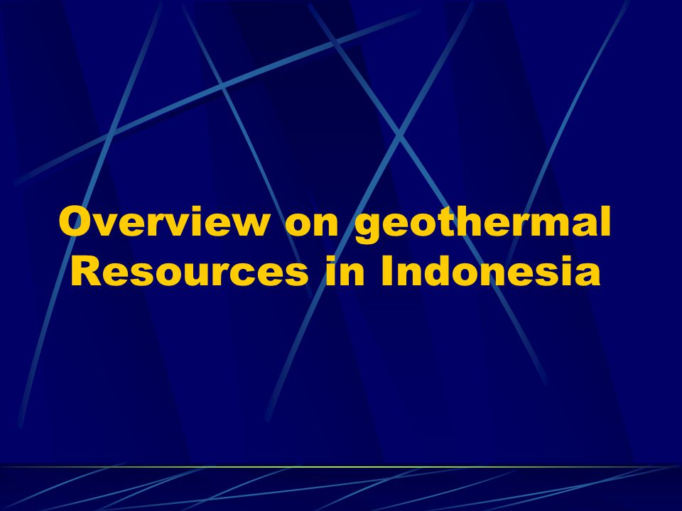 Overview on geothermal Resources in Indonesia