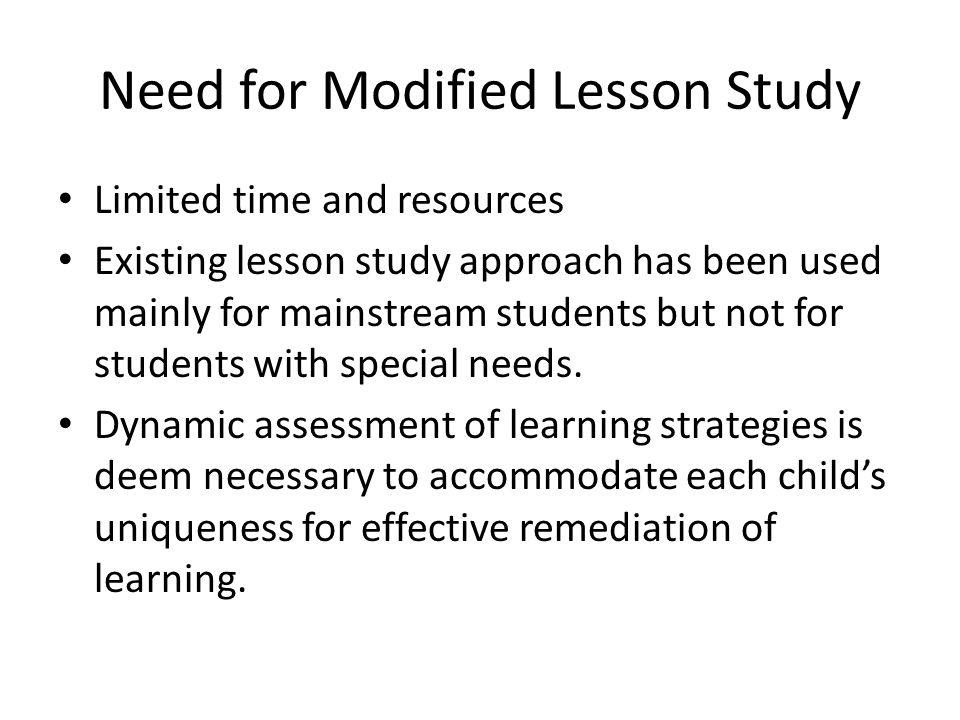 Need for Modified Lesson Study