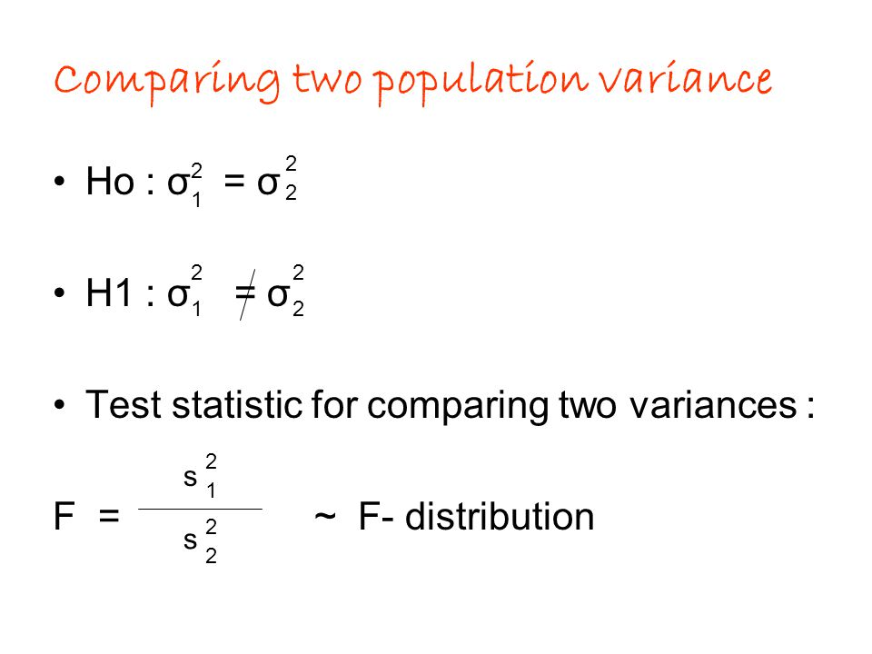 Comparing two population variance