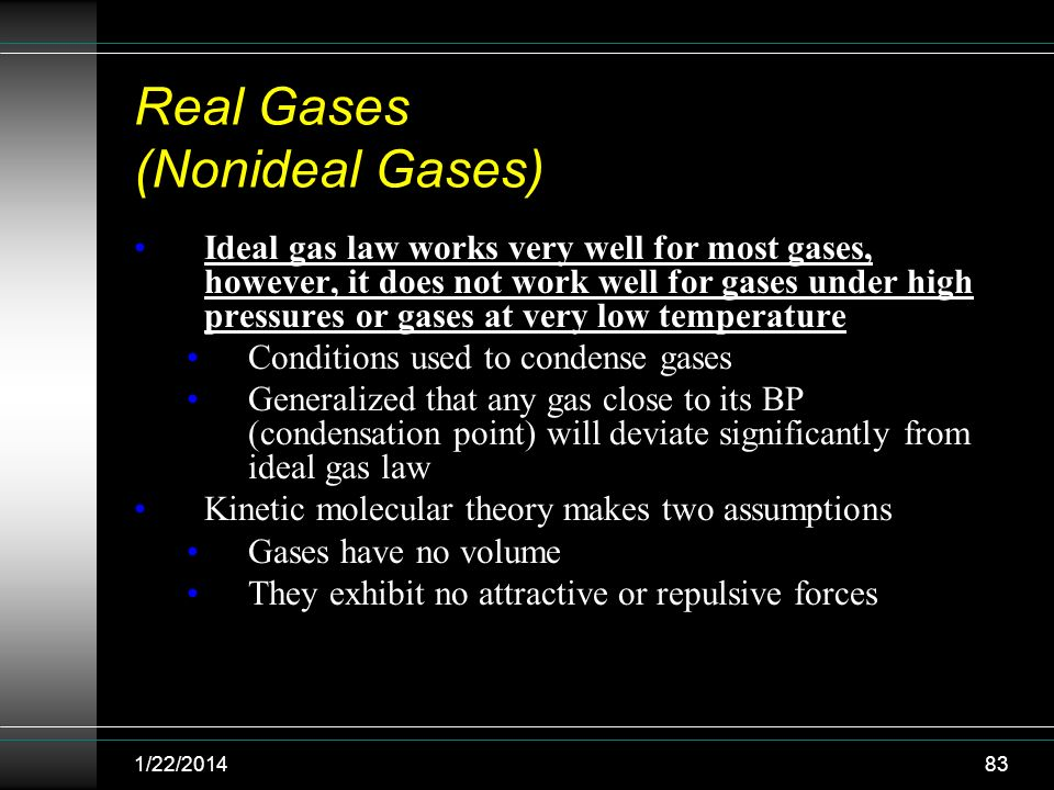 Real Gases (Nonideal Gases)