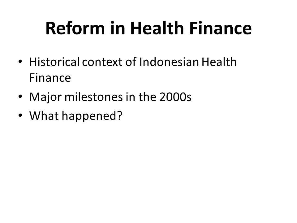Reform in Health Finance