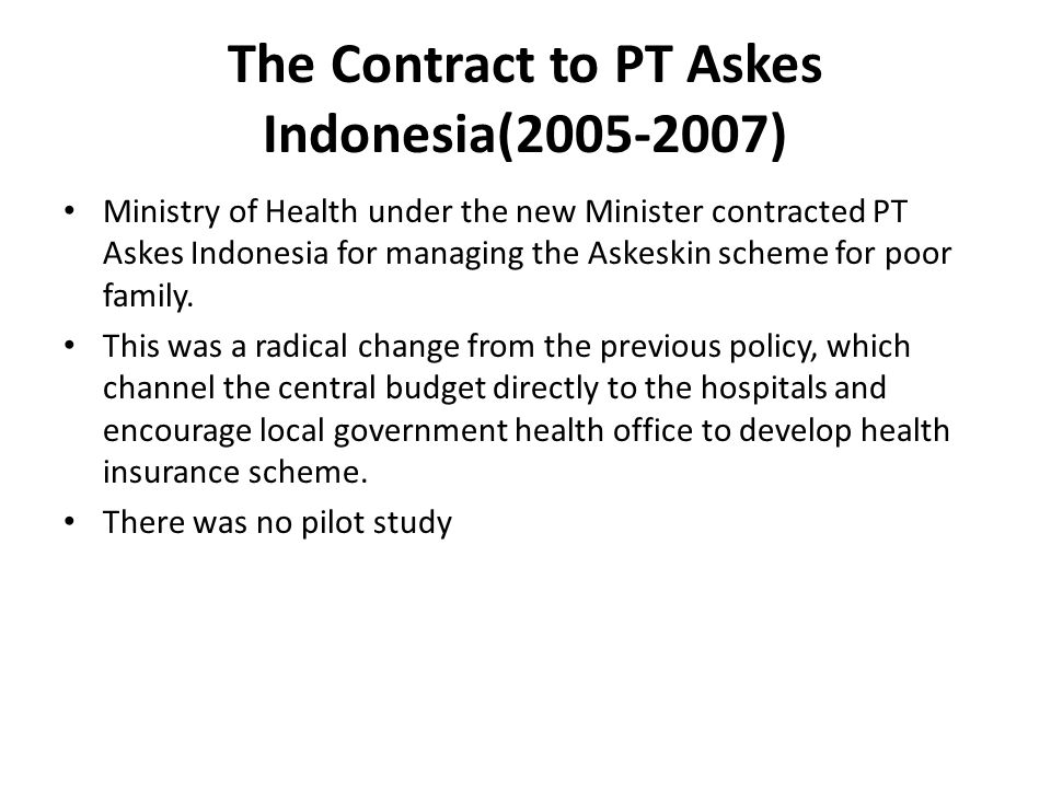 The Contract to PT Askes Indonesia(2005-2007)