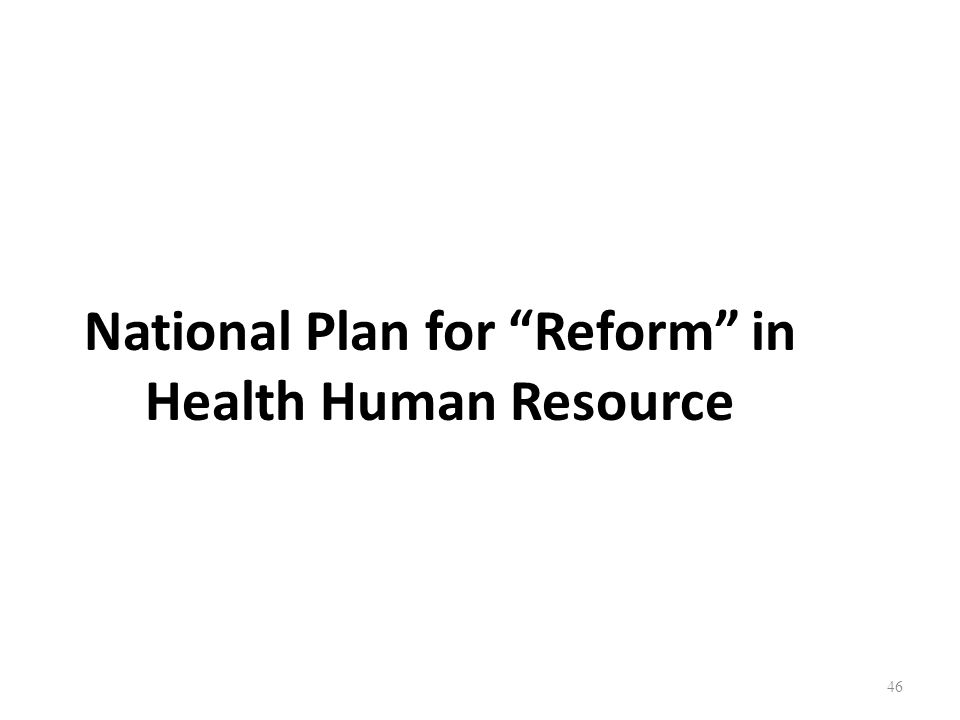 National Plan for Reform in Health Human Resource