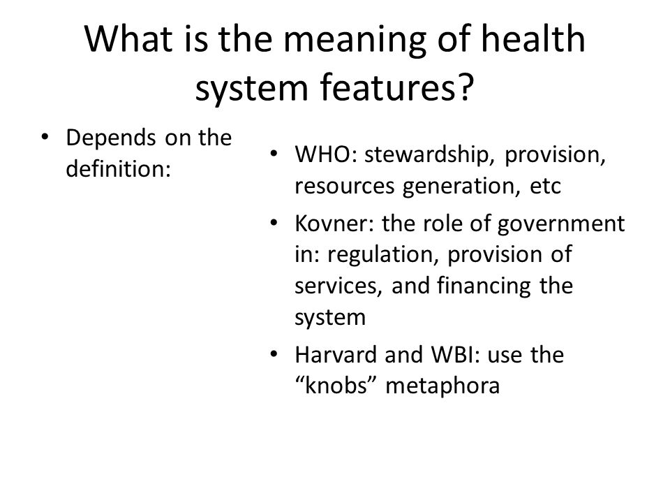 What is the meaning of health system features