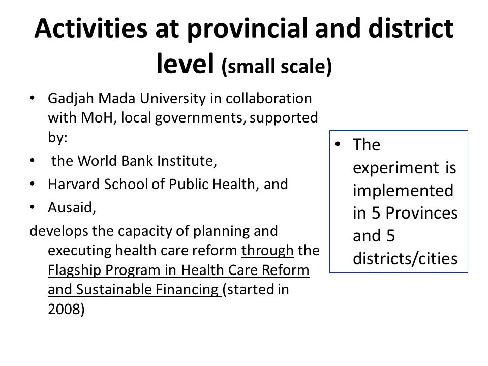 Activities at provincial and district level (small scale)