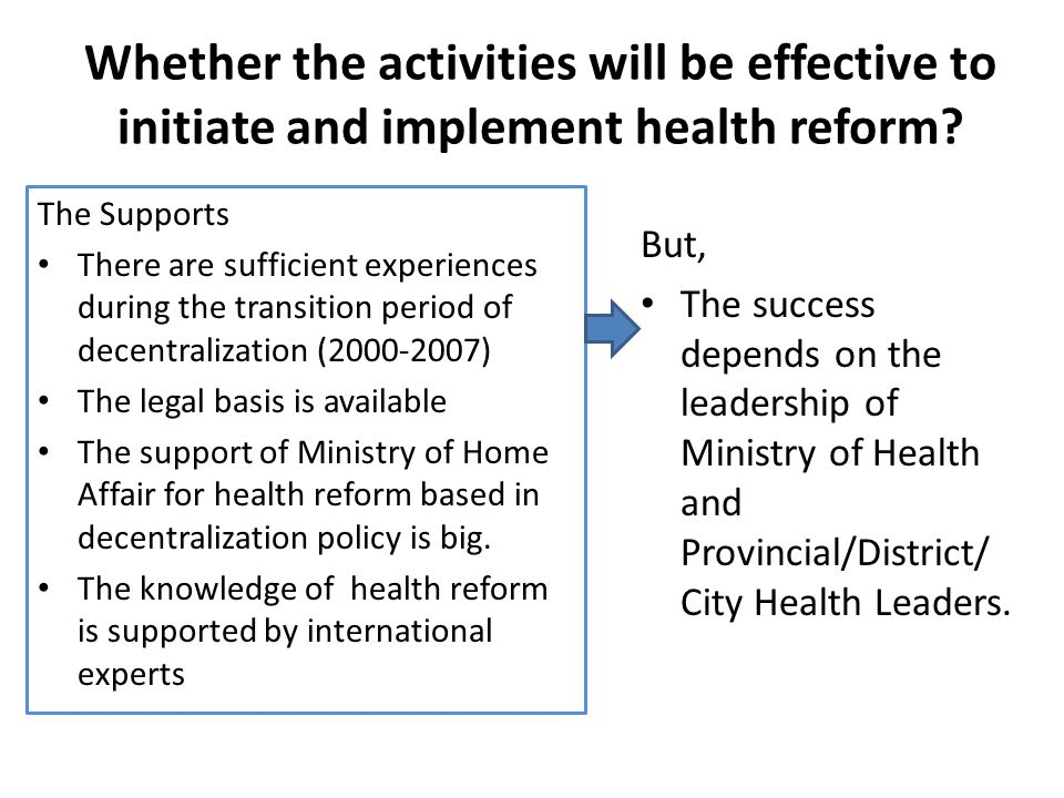 Whether the activities will be effective to initiate and implement health reform