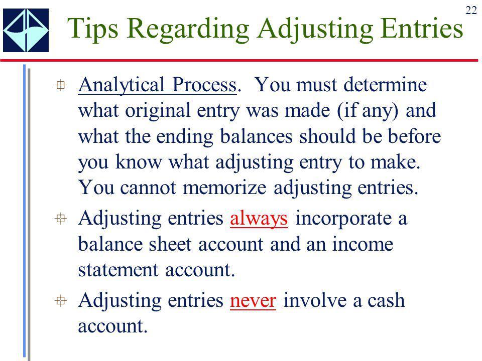 Tips Regarding Adjusting Entries