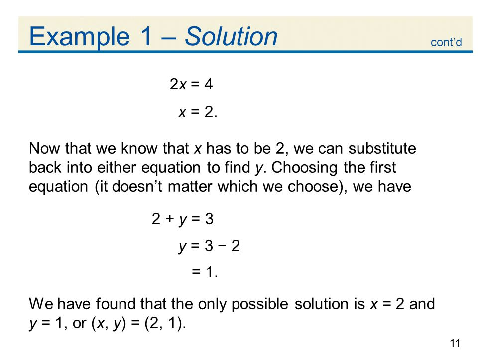 Example 1 – Solution 2x = 4 x = 2.
