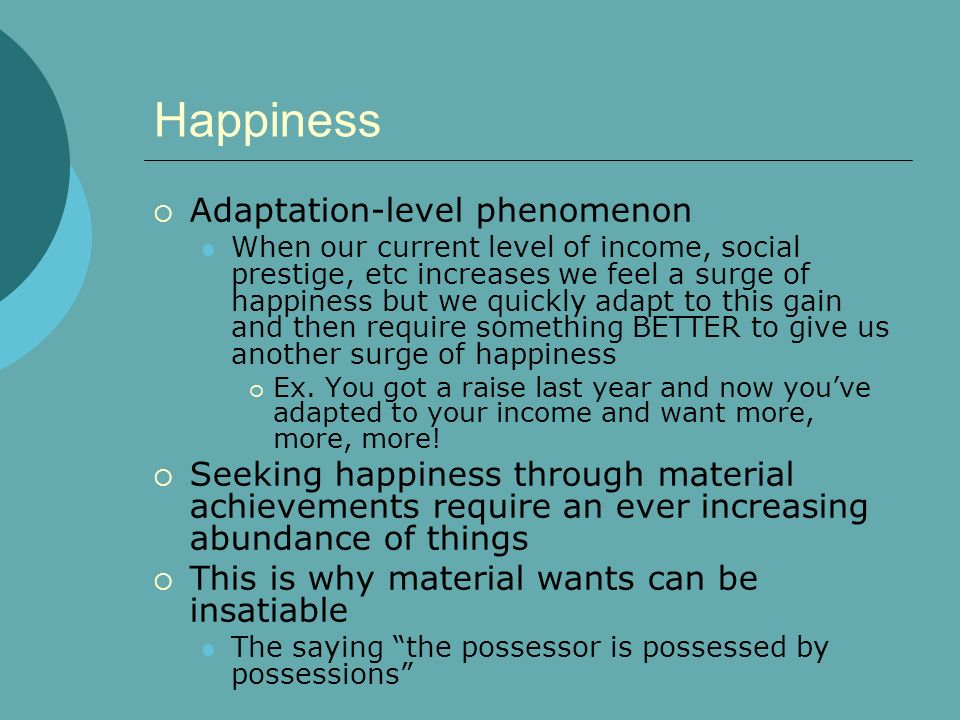 Happiness Adaptation-level phenomenon