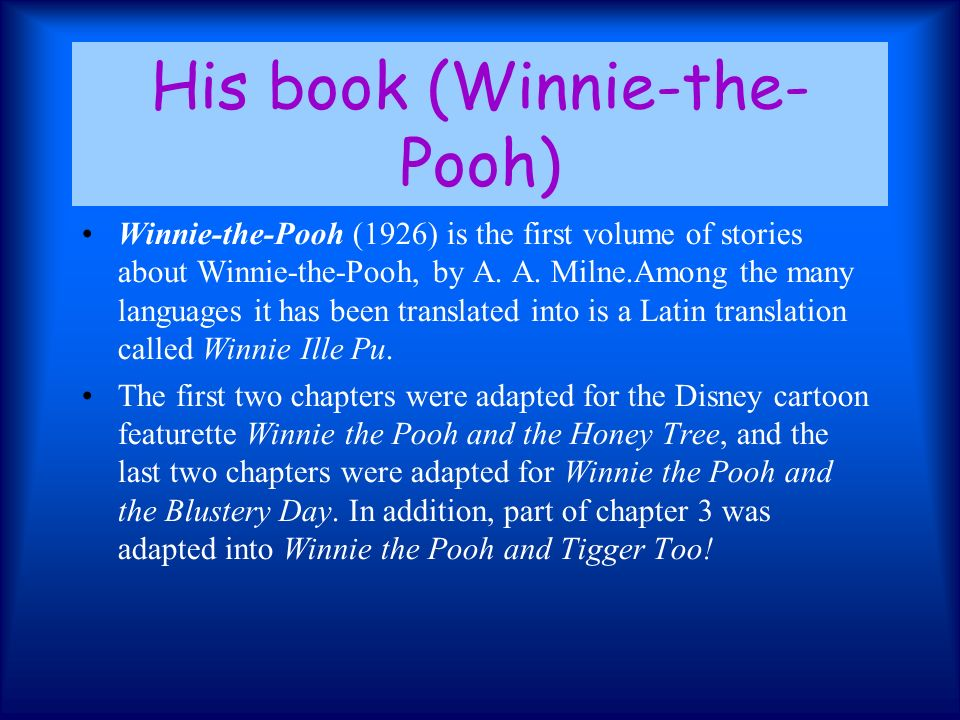 His book (Winnie-the-Pooh)
