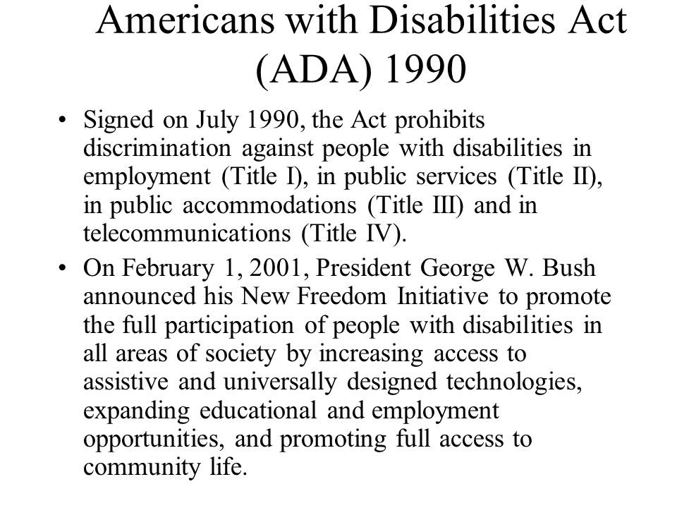 Americans with Disabilities Act (ADA) 1990